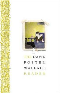 David Foster Wallace Reader