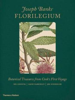 Joseph Banks' Florilegium - Botanical Treasures from Cook's First Voyage