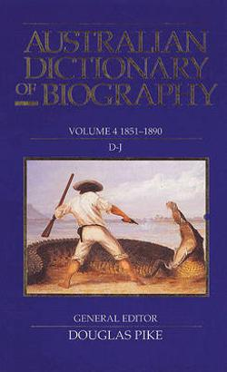 Australian Dictionary of Biography, V.4