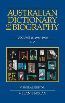 Australian Dictionary of Biography V18 L-Z