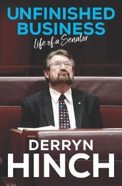 Unfinished Business - Life as a Senator
