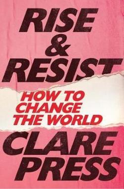 Rise & Resist - How to Change the World
