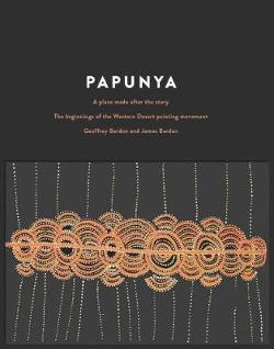 Papunya - A Place Made After the Story