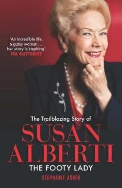 Trailblazing Story of Susan Alberti - The Footy Lady
