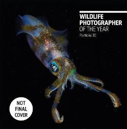 Wildlife Photographer of the Year: Portfolio 30, Volume 30