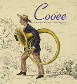 Cooee: Australia in the 19th Century