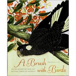 A Brush with Birds: Australian Bird Art from the National Library of Australia