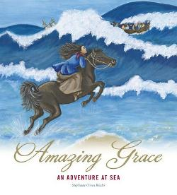 Amazing Grace: An Adventure at Sea