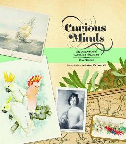 Curious Minds: The Discoveries of Australian Naturalists