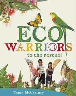 Eco Warriors to the Rescue!