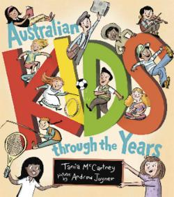Australian Kids through the Years (paperback edition)
