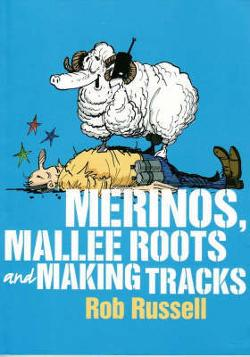 Merinos, Mallee Roots and Making Tracks