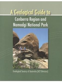 Geological Guide to Canberra Region and Namadgi National Park, A