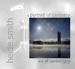 A Portrait of Canberra and of Canberrans 1979-2012