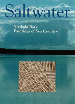 Saltwater : paintings of sea country  - the recognition of Indigenous sea rights 2nd edition