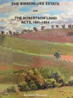 Bibbenluke Estate and the Robertson Land Acts 1861-1884