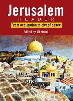 Jerusalem Reader: From Occupation to City of Peace