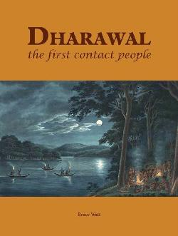 Dharawal: The First Contact People