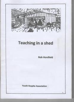 Teaching in a Shed