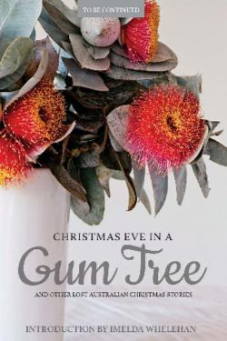 Christmas Eve in a Gum Tree