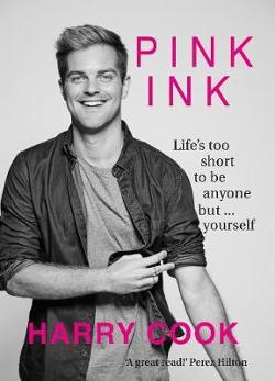 Pink Ink - Life's Too Short To Be Anything But Yourself