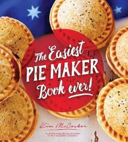 Easiest Pie Maker Book Ever!