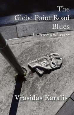 Glebe Point Road Blues - In Prose and Verse