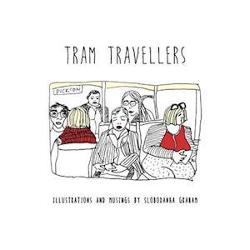 Tram Travellers - Illustrations and musings by Slobodanka Graham