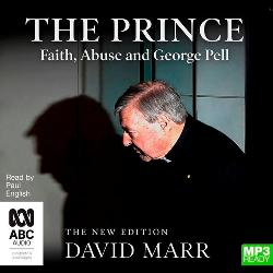 Prince (MP3 Audiobook) - Faith, Abuse and George Pell
