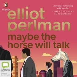 Maybe The Horse Will Talk (MP3 CD Audiobook)