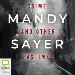 Crime and Other Pastimes (MP3 CD)