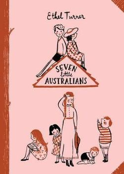 Seven Little Australians - Australian Children's Classics