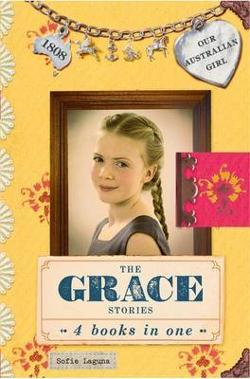 Grace Stories - Our Australian Girl