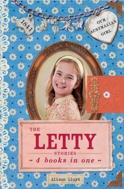 Letty Stories - Our Australian Girl
