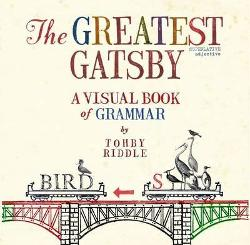 Greatest Gatsby - A Visual Book of Grammar the
