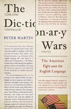 Dictionary Wars - The American Fight over the English Language