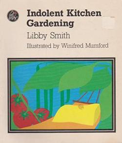 Indolent Kitchen Gardening
