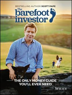 Barefoot Investor - The Only Money Guide You'll Ever Need