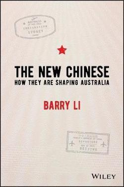 New Chinese - How They Are Shaping Australia
