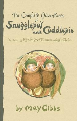 Complete Adventures of Snugglepot & Cuddlepie, The
