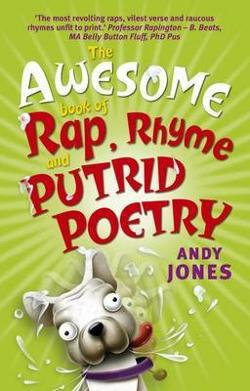 Awesome Book of Rap, Rhyme and Putrid Poetry