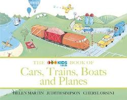 ABC Book of Cars, Trains, Boats and Planes