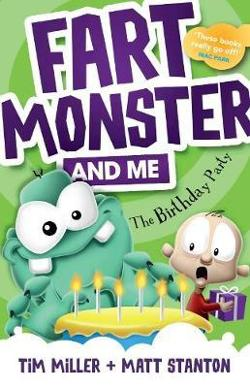 Fart Monster and Me - The Birthday Party