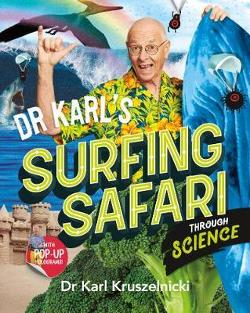 Dr Karl's Surfing Safari through Science