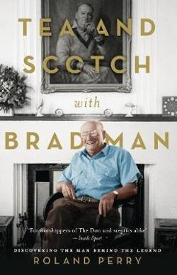 Tea and Scotch with Bradman
