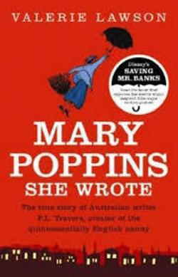 Mary Poppins She Wrote - Pamela Lyndon Travers