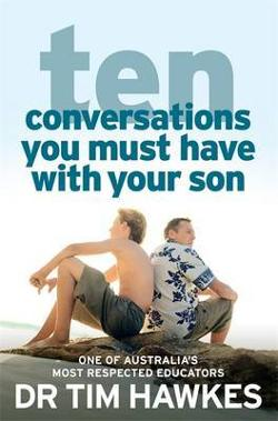 Ten Conversations You Must Have With Your Son