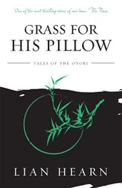 Grass for His Pillow - Otori #2