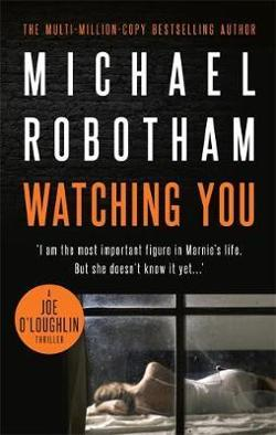 Watching You - Joe O'Loughlin Book 7
