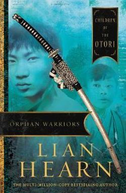 Orphan Warriors (Children of the Otori #1)